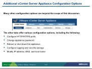 VSICM51 - Slide 14-41 - Additional vCenter Server Appliance Configuration Options