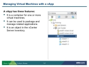 VSICM55 - Slide 07-67 - Managing Virtual Machines with a vApp