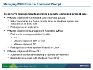 VSICM51 - Slide 02-38 - Managing ESXi from the Command Line